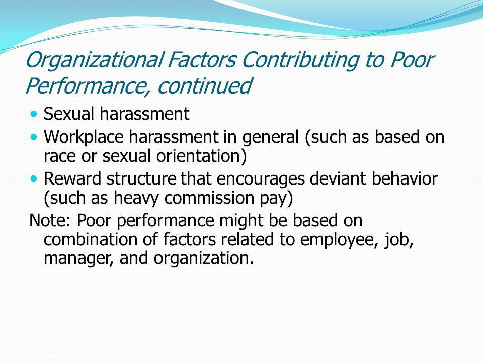 Organizational Factors Contributing to Poor Performance, continued