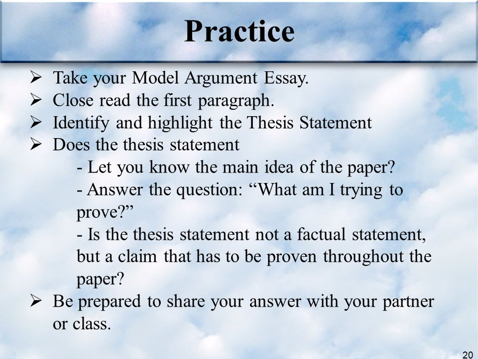 Practice Take your Model Argument Essay.
