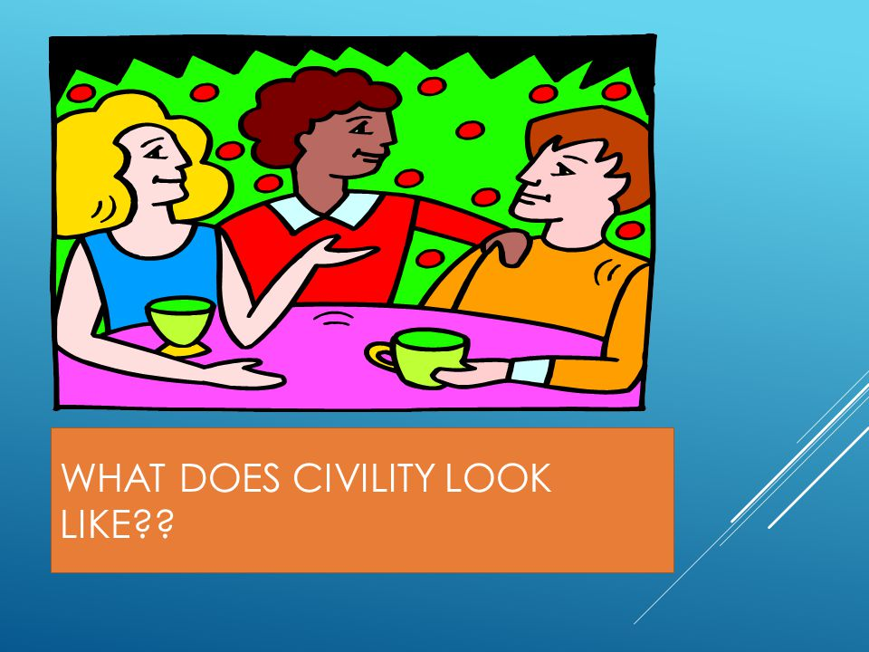 What Does Civility Look Like
