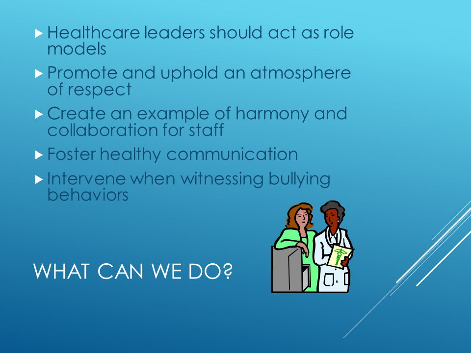What can we do Healthcare leaders should act as role models