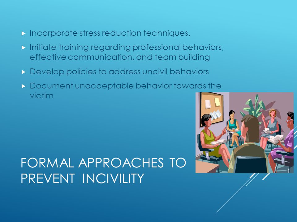 Formal Approaches to prevent incivility