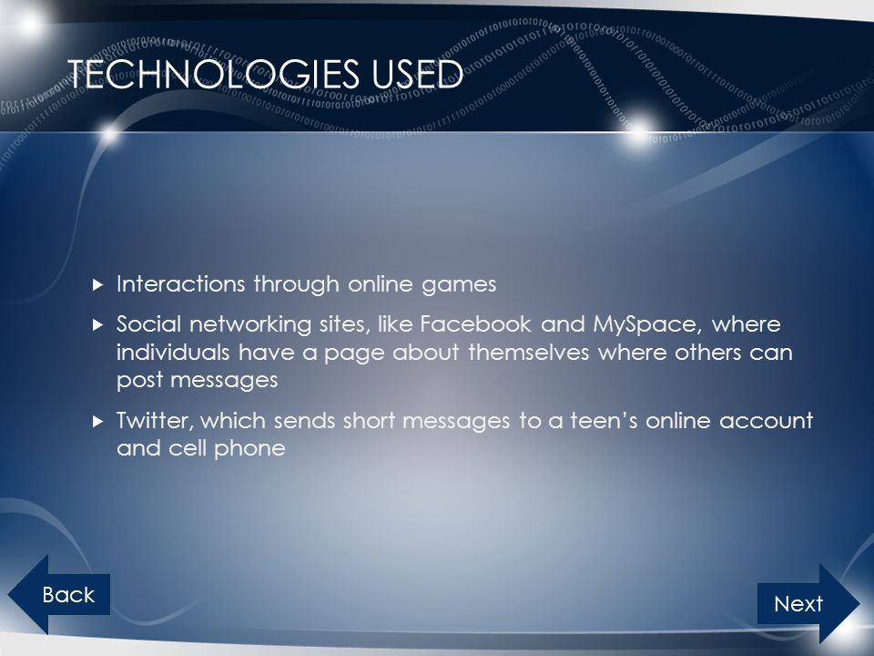 Technologies Used Interactions through online games