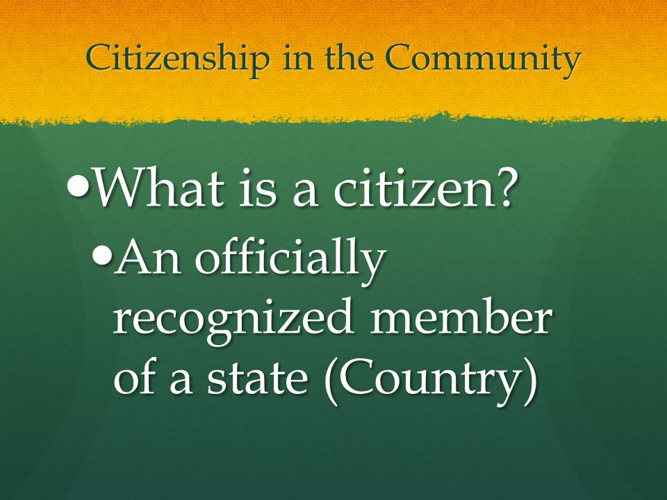 Citizenship in the Community