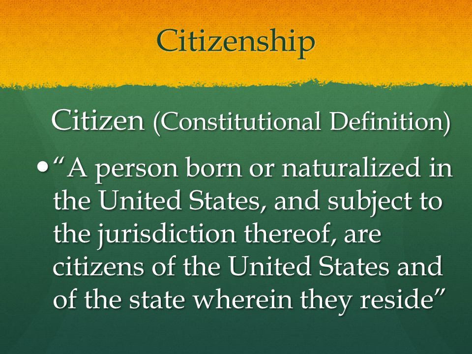 Citizen (Constitutional Definition)