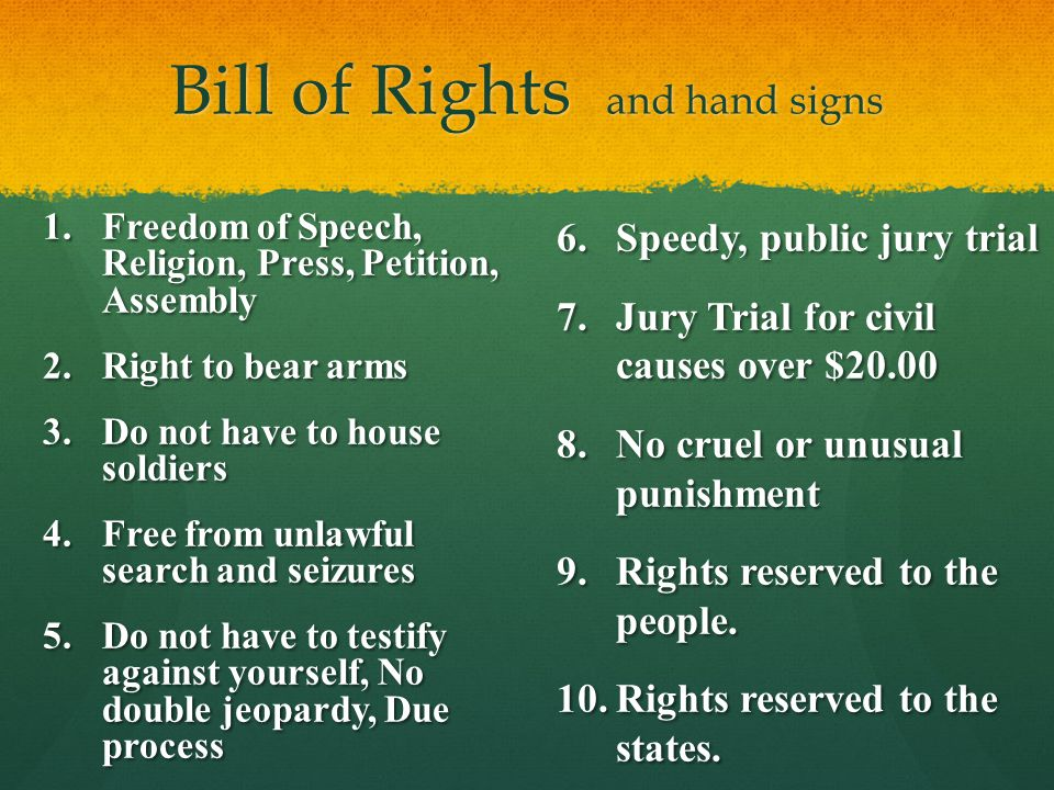 Bill of Rights and hand signs