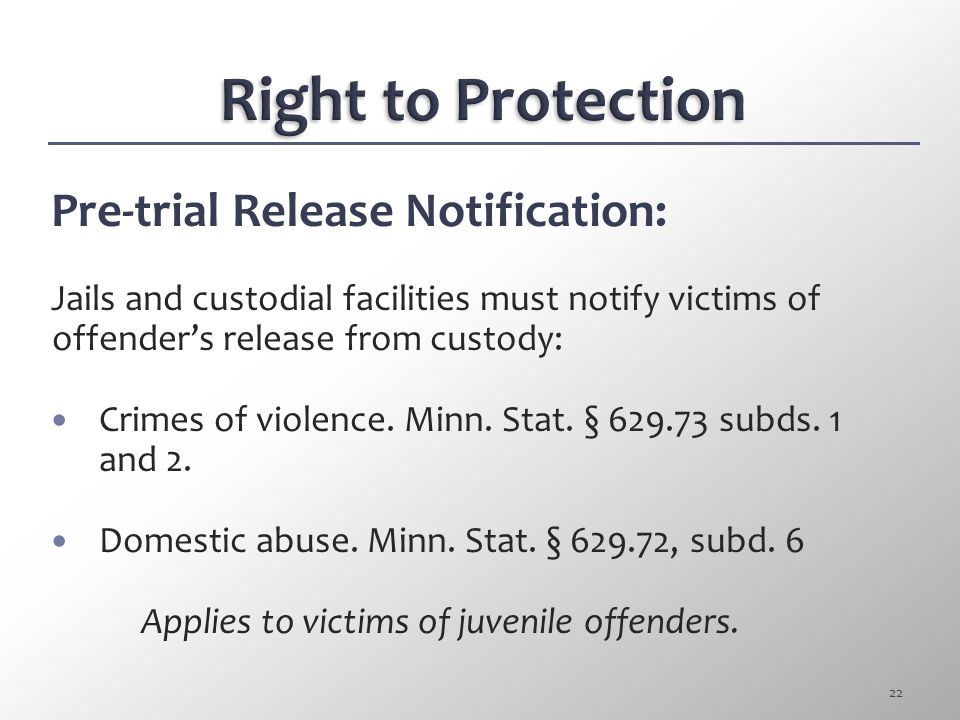 Right to Protection Pre-trial Release Notification: