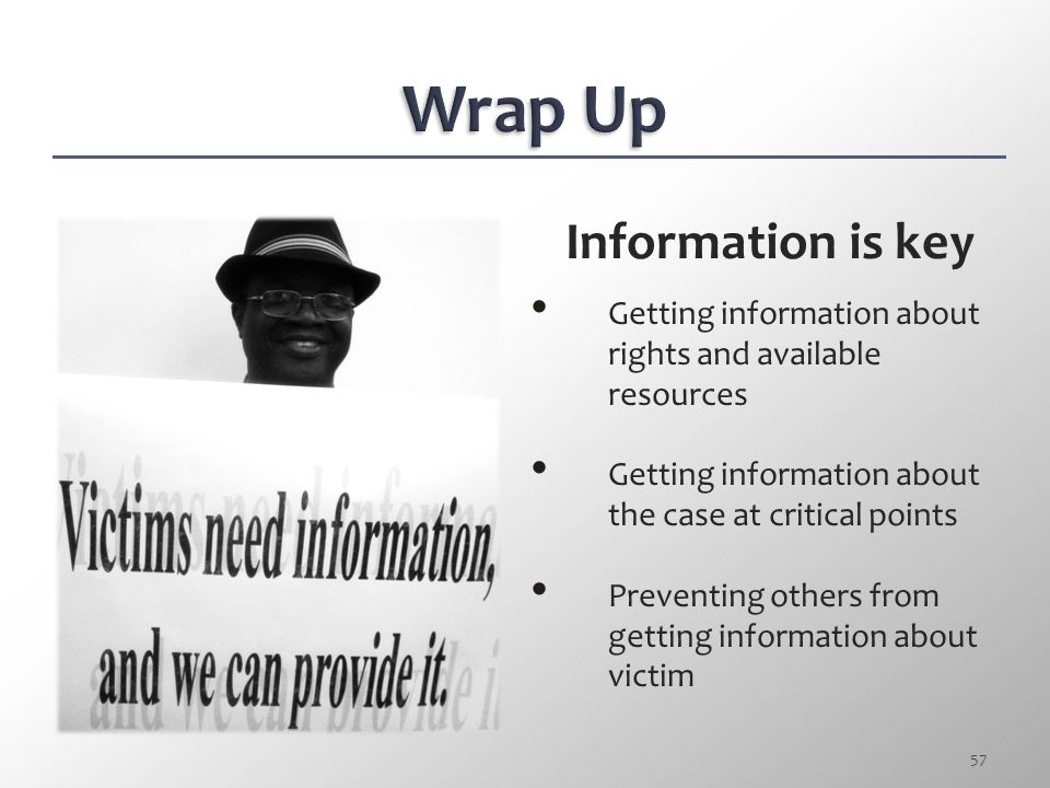 Wrap Up Information is key