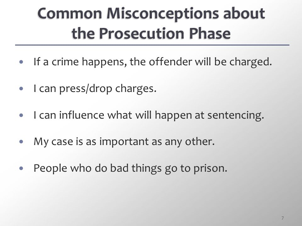 Common Misconceptions about the Prosecution Phase