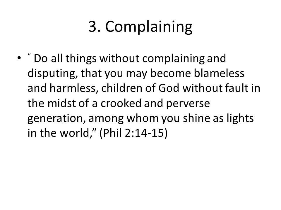 3. Complaining