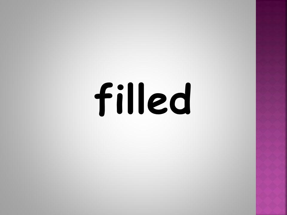 filled
