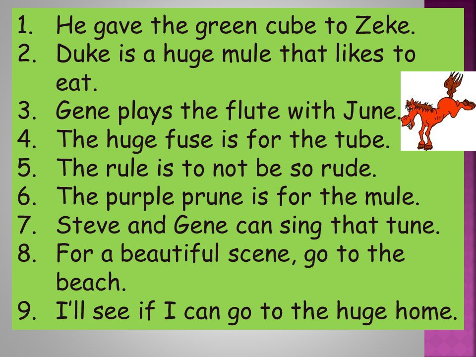 He gave the green cube to Zeke.
