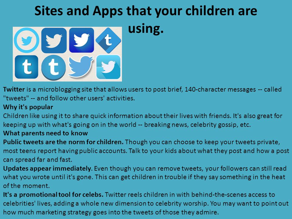 Sites and Apps that your children are using.
