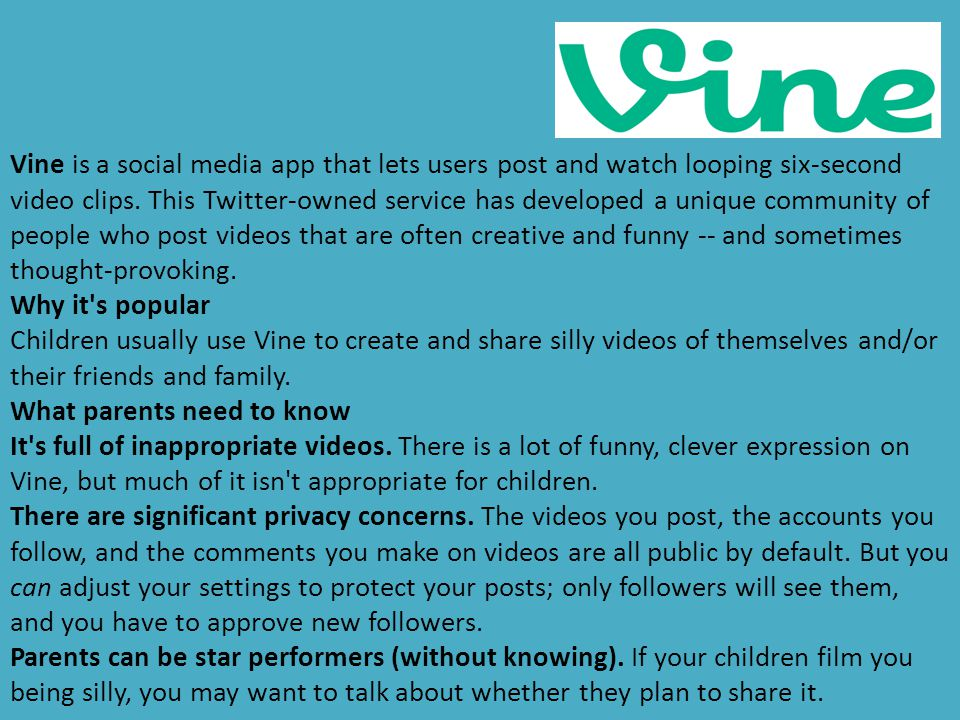 Vine is a social media app that lets users post and watch looping six-second video clips. This Twitter-owned service has developed a unique community of people who post videos that are often creative and funny -- and sometimes thought-provoking.
