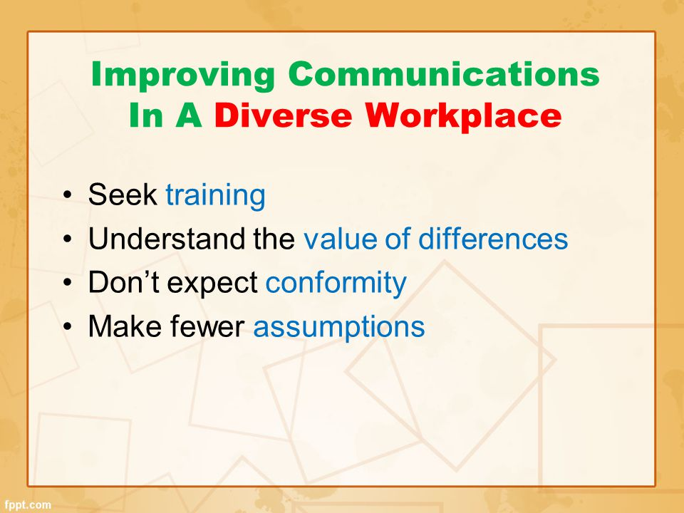 Improving Communications In A Diverse Workplace