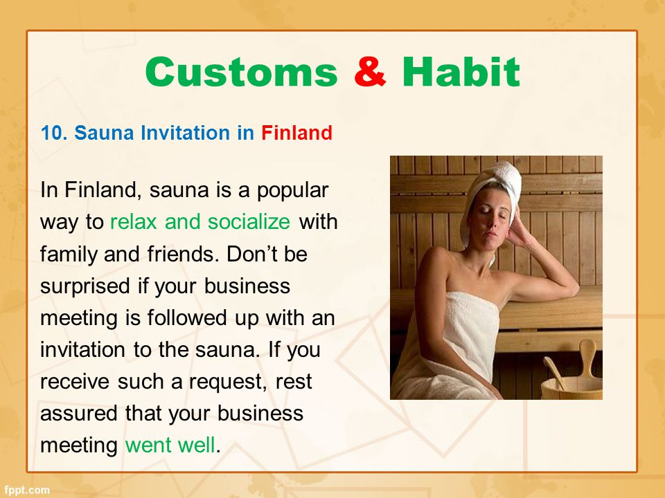 Customs & Habit In Finland, sauna is a popular