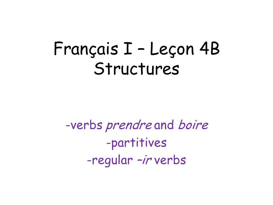 Français I – Leçon 4B Structures