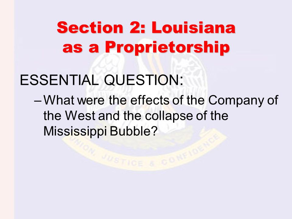 Section 2: Louisiana as a Proprietorship