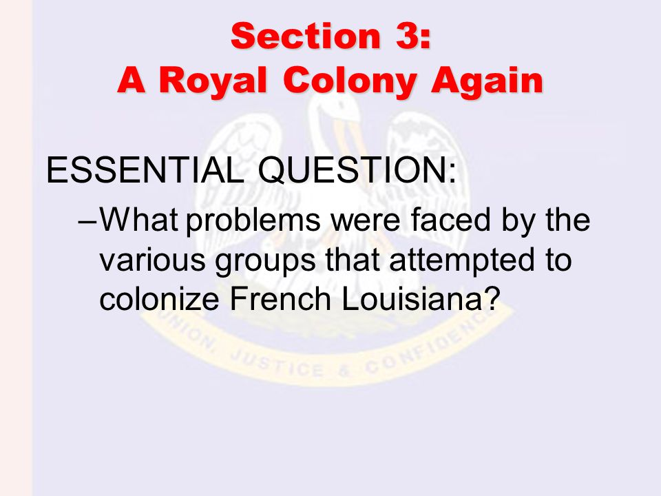 Section 3: A Royal Colony Again