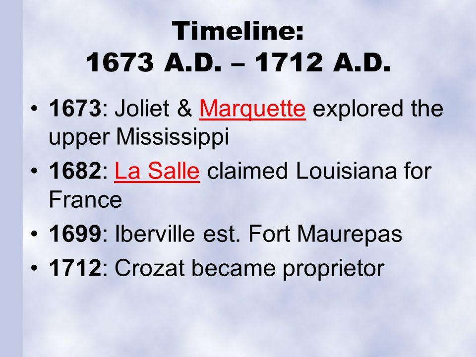 Timeline: 1714 A.D. – 1736 A.D. 1714: Natchitoches founded