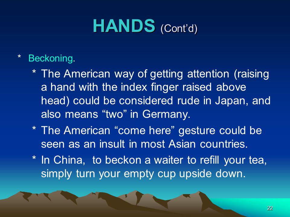 HANDS (Cont'd) Beckoning.