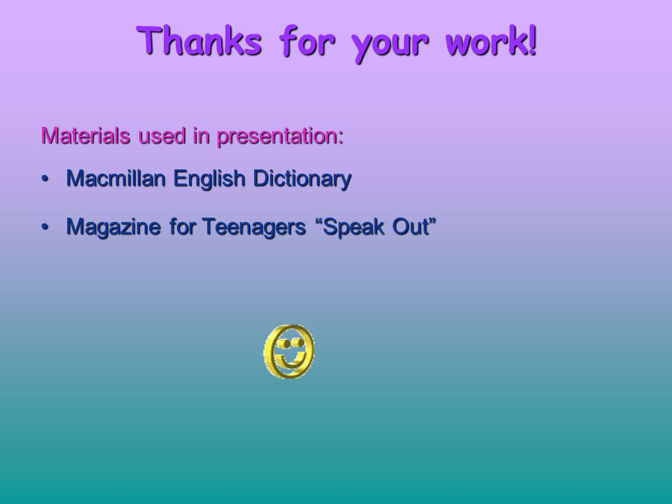 Thanks for your work! Materials used in presentation: