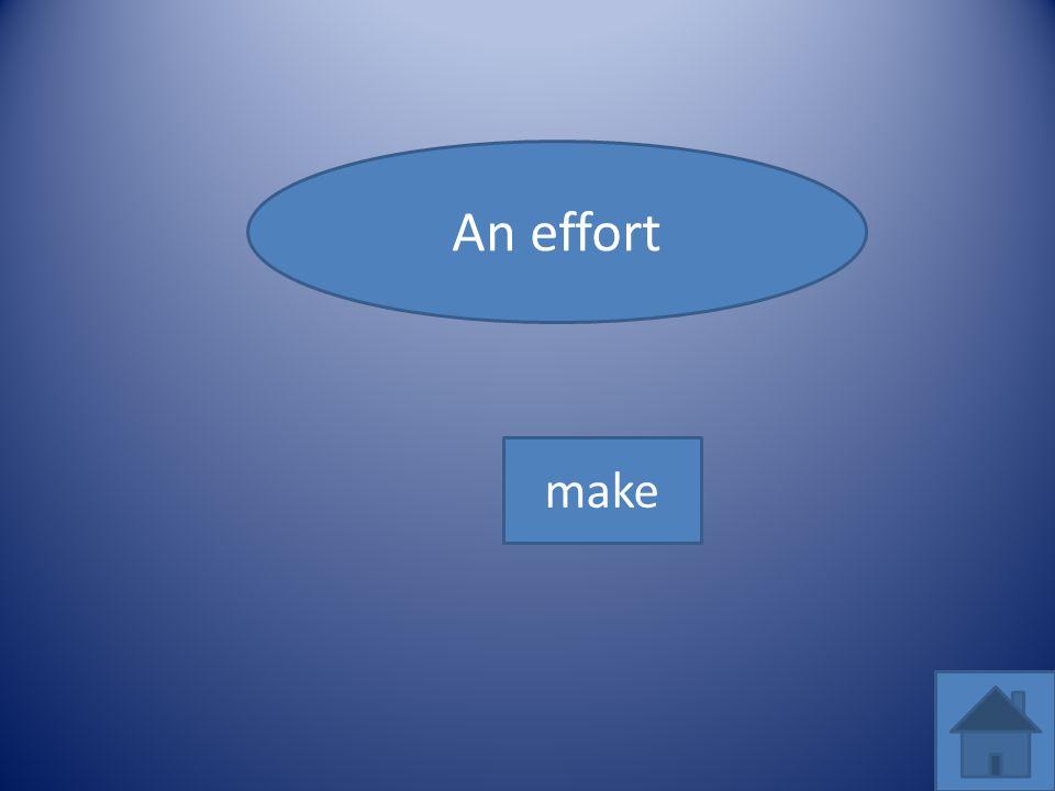 An effort make