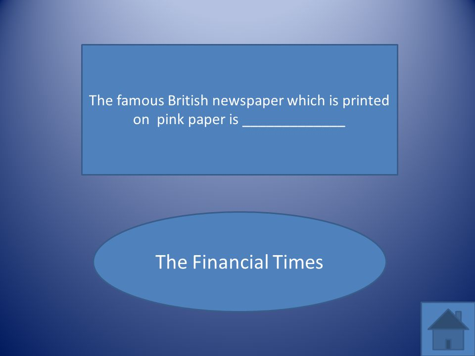 The famous British newspaper which is printed on pink paper is _____________