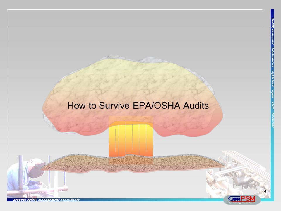 How to Survive EPA/OSHA Audits