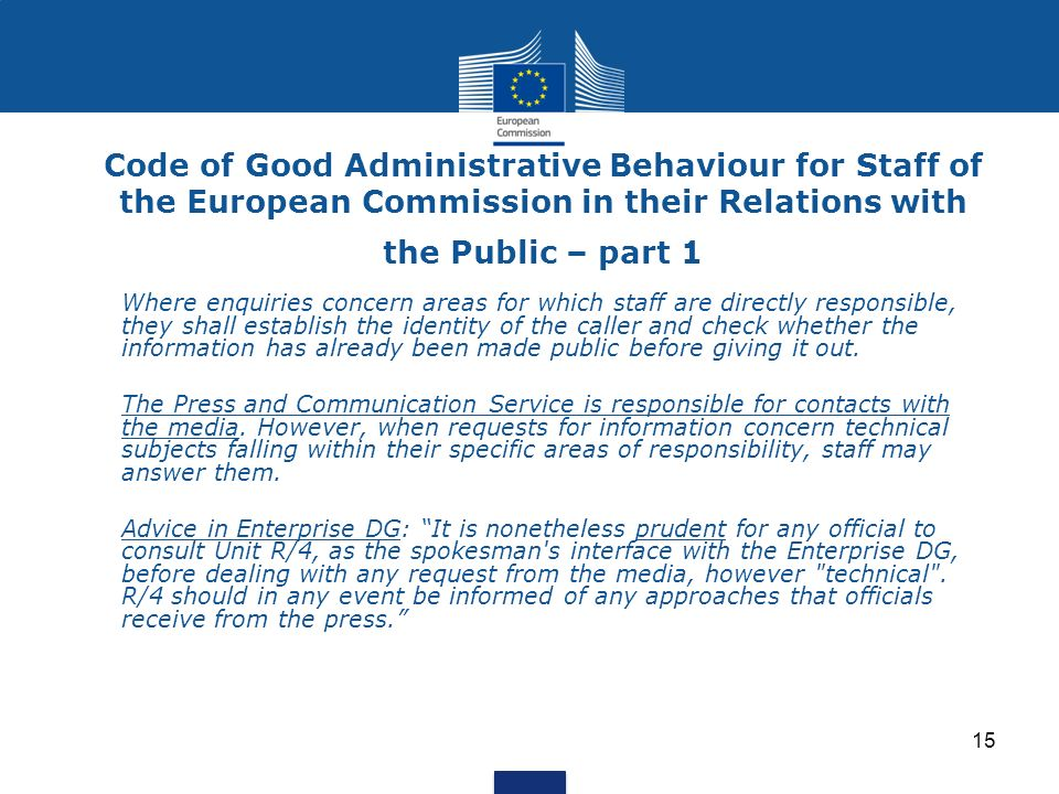 Code of Good Administrative Behaviour for Staff of the European Commission in their Relations with the Public – part 1