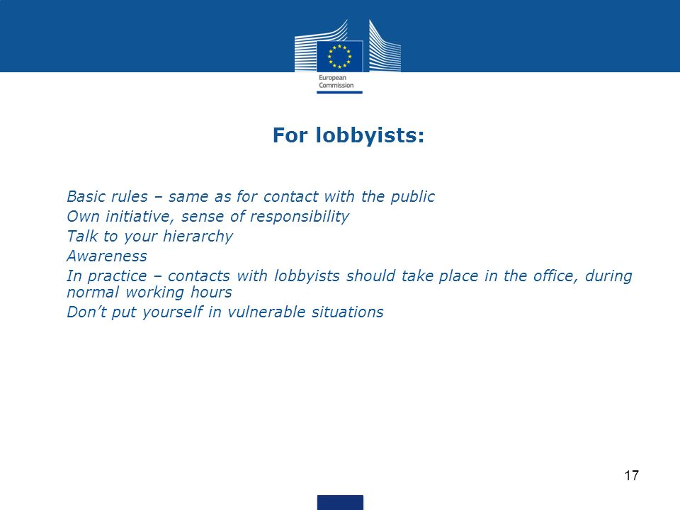 For lobbyists: Basic rules – same as for contact with the public