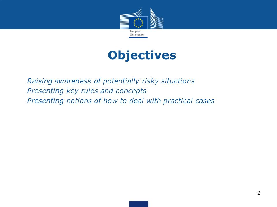 Objectives Raising awareness of potentially risky situations