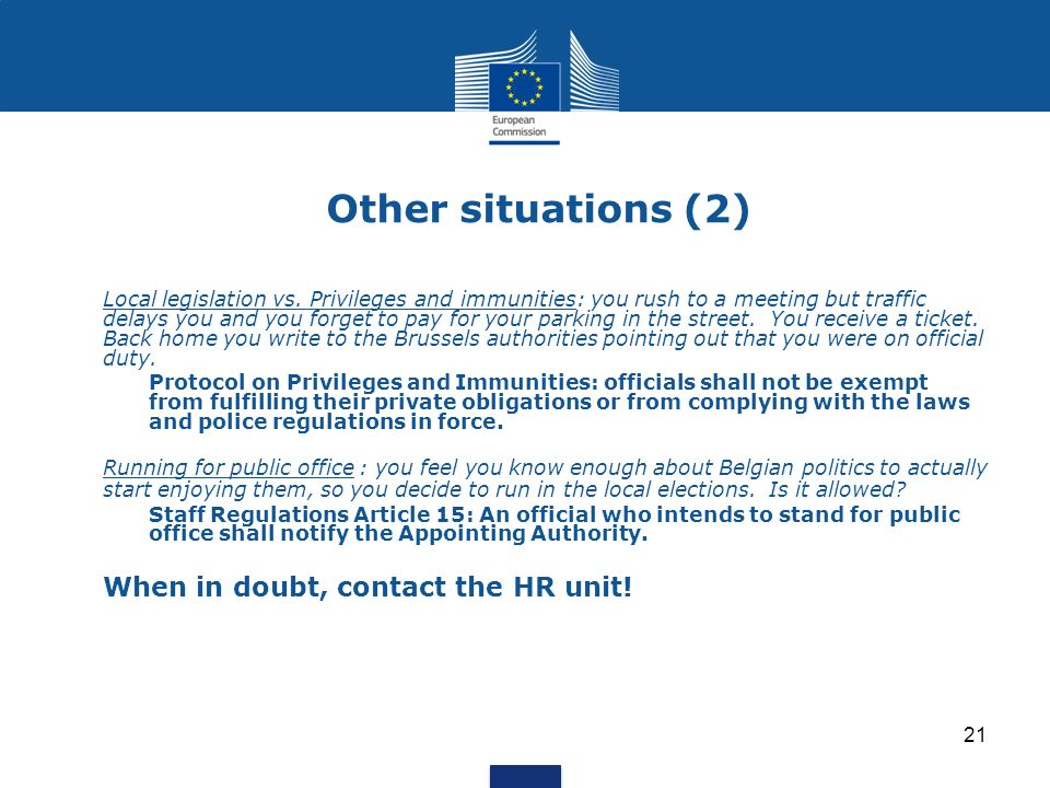Other situations (2) When in doubt, contact the HR unit!