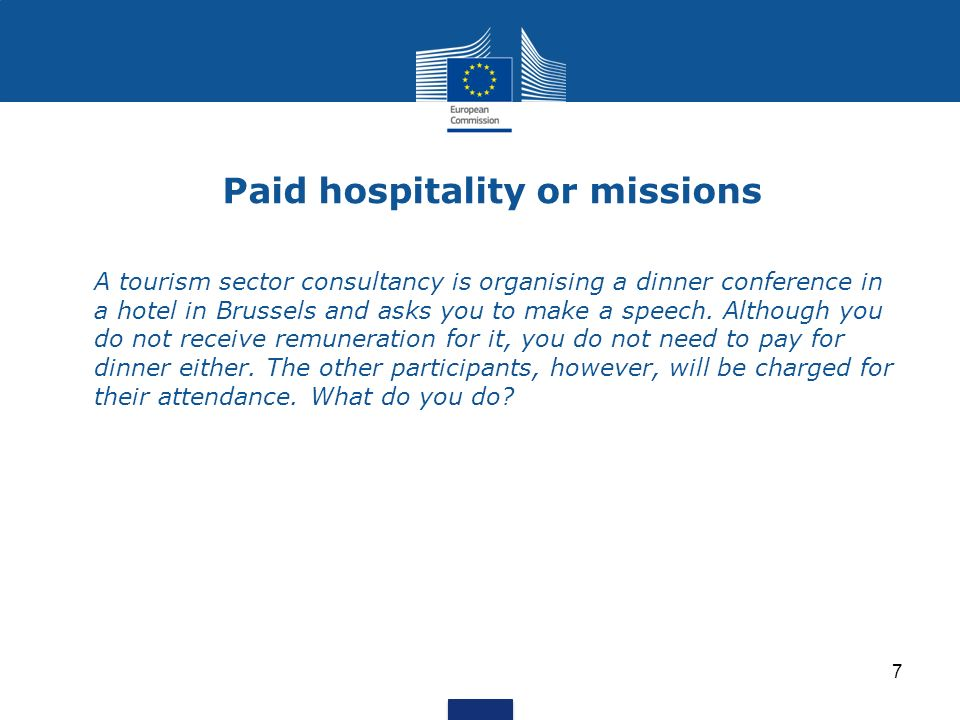 Paid hospitality or missions