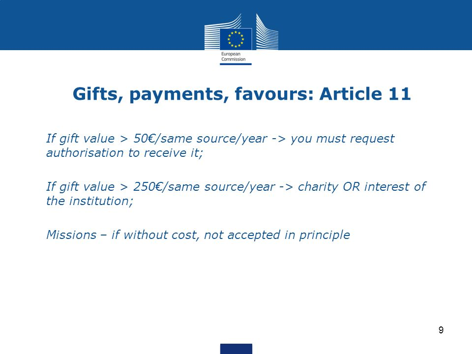 Gifts, payments, favours: Article 11