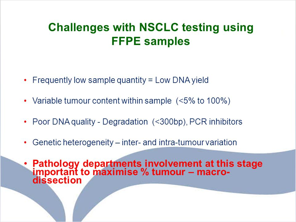 Challenges with NSCLC testing using FFPE samples