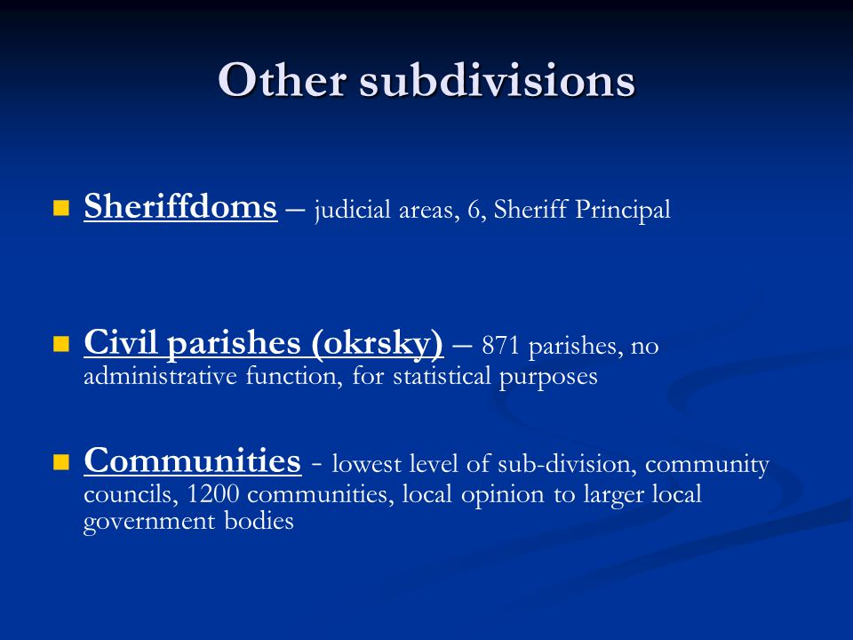 Other subdivisions Sheriffdoms – judicial areas, 6, Sheriff Principal