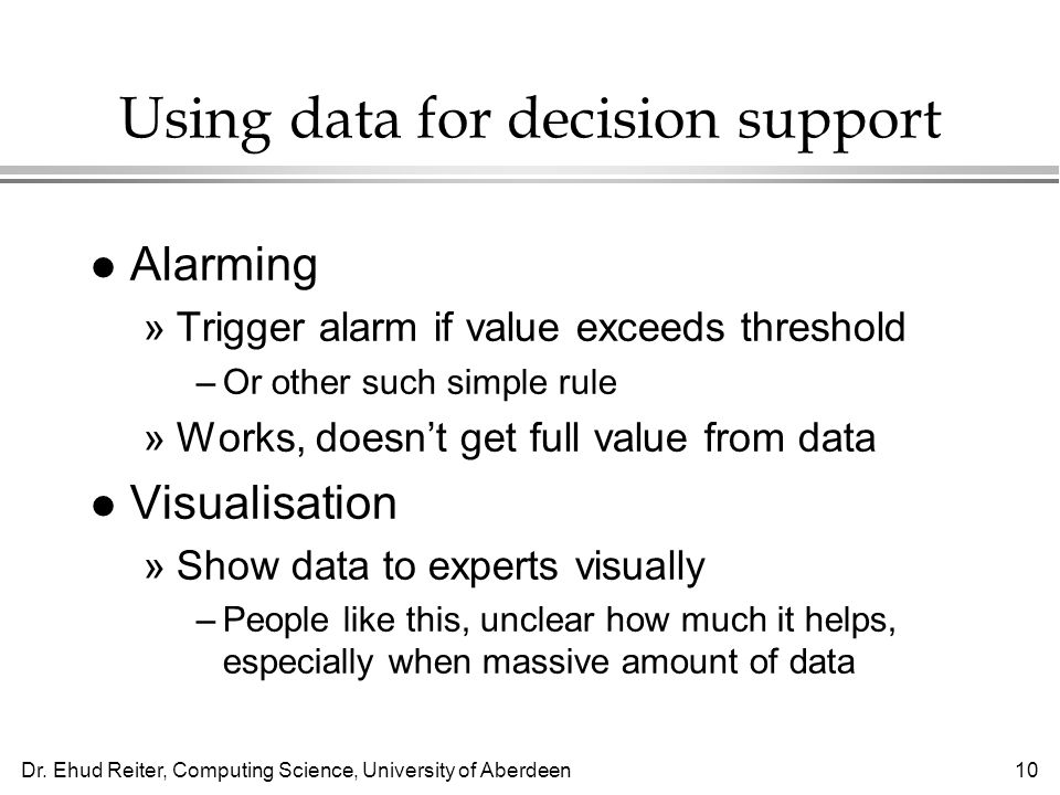 Using data for decision support
