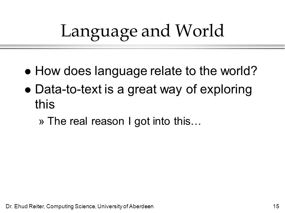 Language and World How does language relate to the world