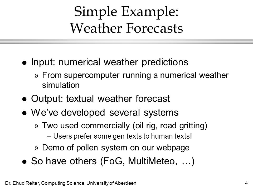 Simple Example: Weather Forecasts