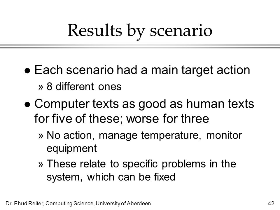 Results by scenario Each scenario had a main target action
