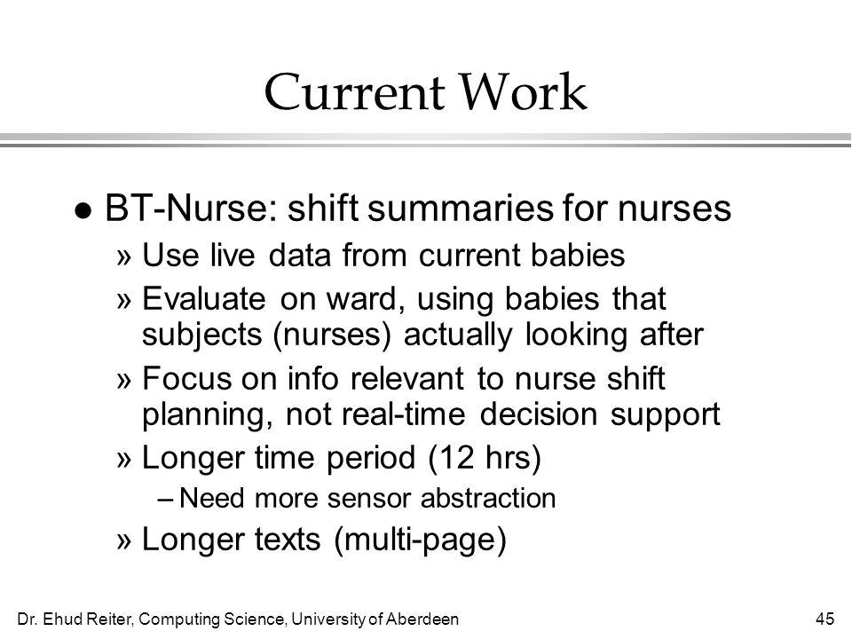 Current Work BT-Nurse: shift summaries for nurses