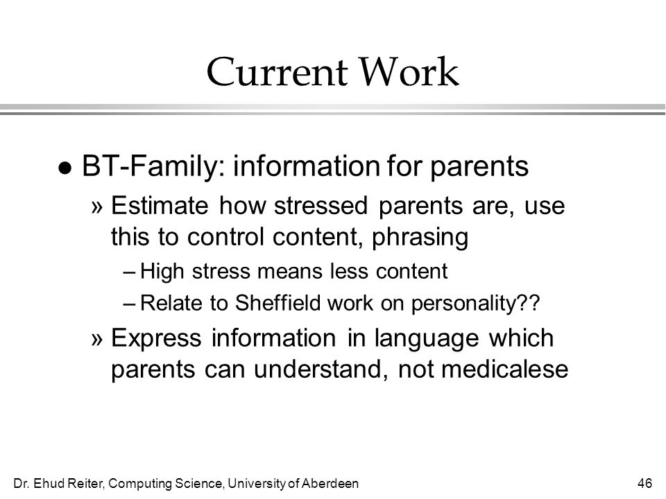 Current Work BT-Family: information for parents