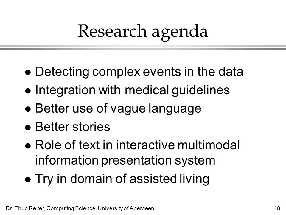 Research agenda Detecting complex events in the data