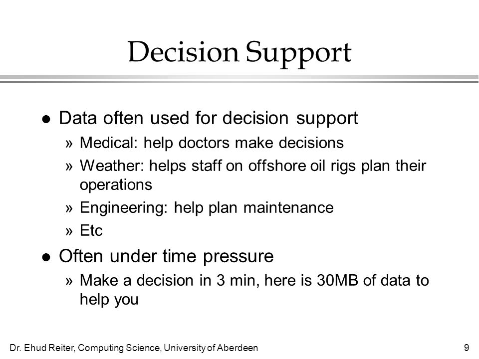 Decision Support Data often used for decision support