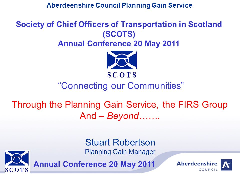 Society of Chief Officers of Transportation in Scotland (SCOTS)
