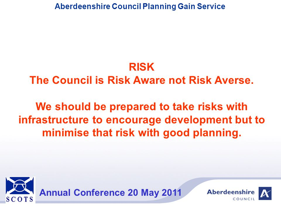 The Council is Risk Aware not Risk Averse.