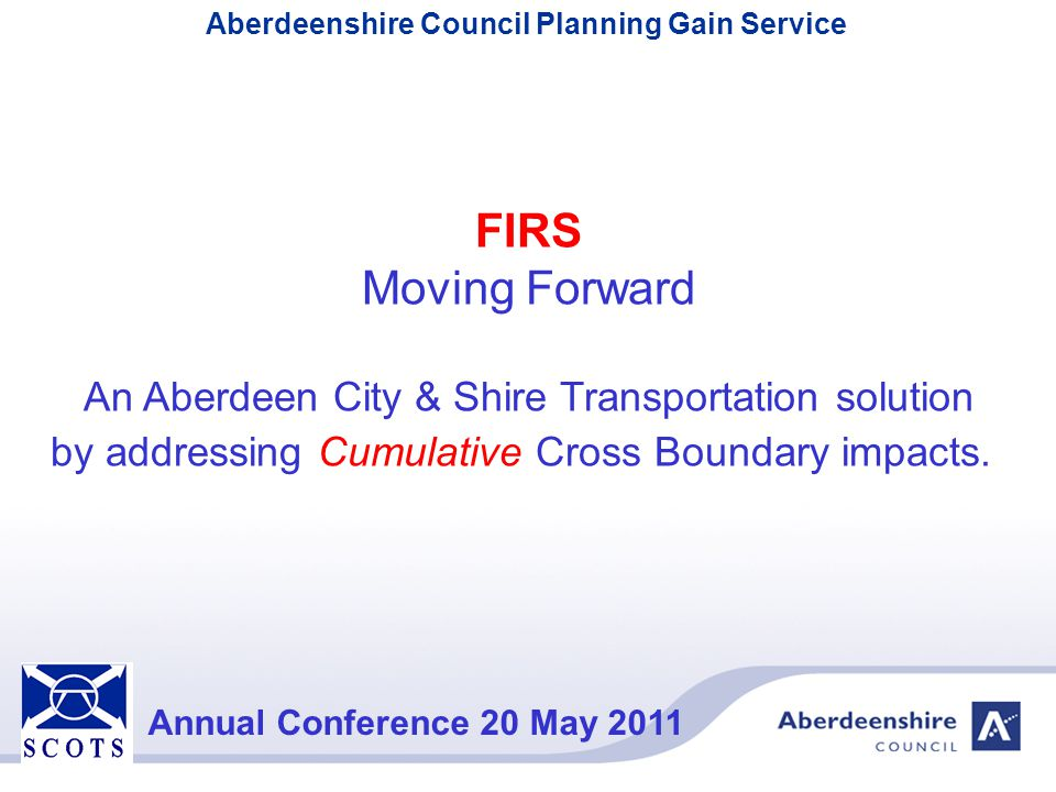 FIRS Moving Forward An Aberdeen City & Shire Transportation solution
