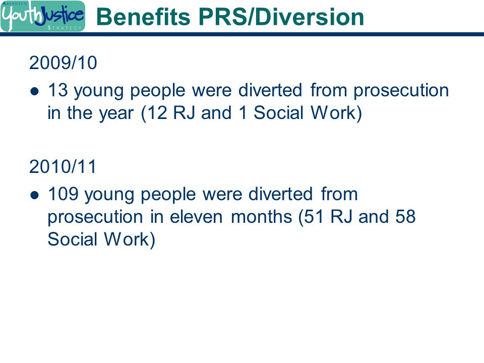 Benefits PRS/Diversion