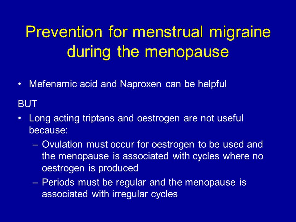 Prevention for menstrual migraine during the menopause