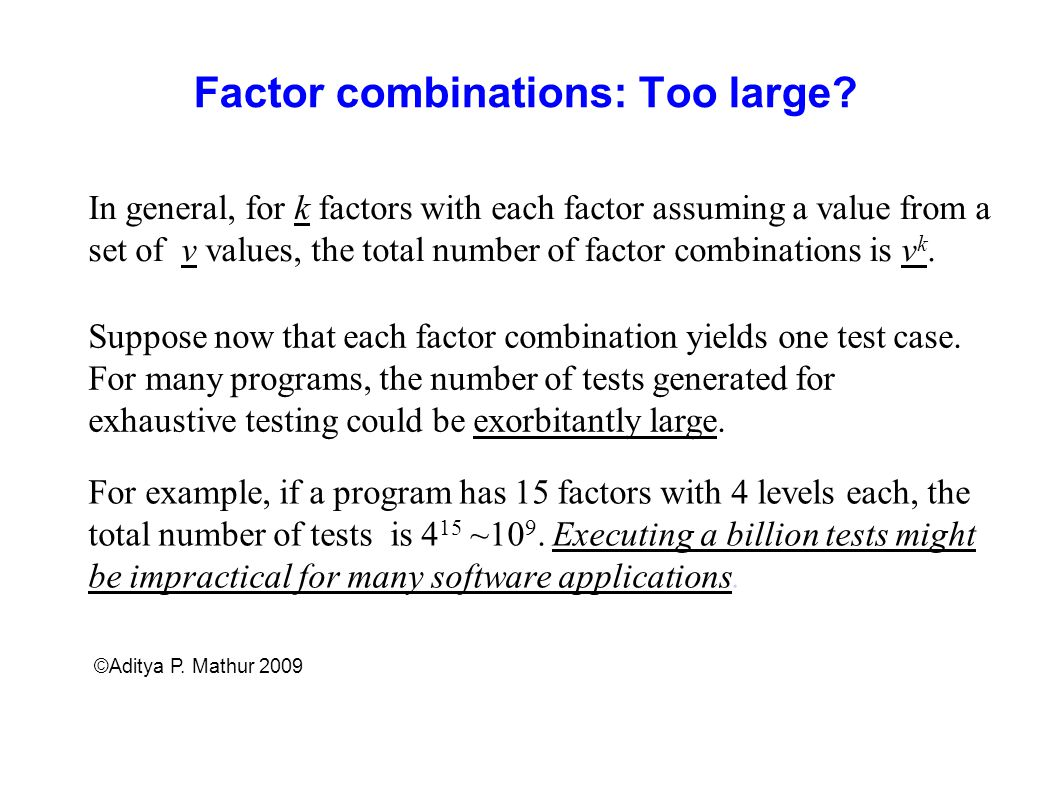 Factor combinations: Too large